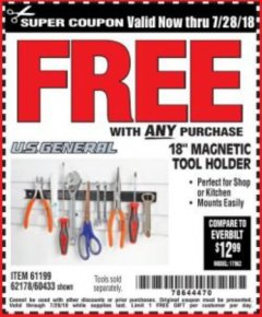 "Harbor Freight FREE Coupon 18"" MAGNETIC TOOL HOLDER Lot No. 65489/60433/61199/62178 Expired: 7/28/18 - FWP"