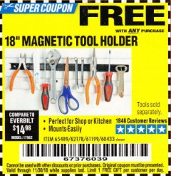 "Harbor Freight FREE Coupon 18"" MAGNETIC TOOL HOLDER Lot No. 65489/60433/61199/62178 Expired: 11/30/18 - FWP"