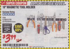"Harbor Freight Coupon 18"" MAGNETIC TOOL HOLDER Lot No. 65489/60433/61199/62178 Expired: 1/31/18 - $3.99"