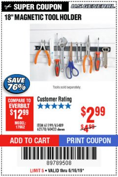 "Harbor Freight Coupon 18"" MAGNETIC TOOL HOLDER Lot No. 65489/60433/61199/62178 Expired: 6/16/19 - $2.99"
