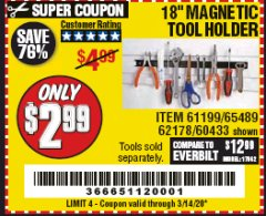 "Harbor Freight Coupon 18"" MAGNETIC TOOL HOLDER Lot No. 65489/60433/61199/62178 Expired: 3/14/20 - $2.99"
