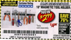 "Harbor Freight Coupon 18"" MAGNETIC TOOL HOLDER Lot No. 65489/60433/61199/62178 Valid: 3/12/20 - 5/16/20 - $2.99"