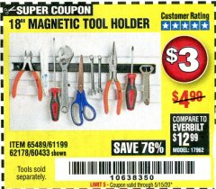 "Harbor Freight Coupon 18"" MAGNETIC TOOL HOLDER Lot No. 65489/60433/61199/62178 Valid Thru: 5/15/20 - $3"