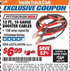 Harbor Freight ITC Coupon 12 FT., 10 GAUGE BOOSTER CABLES Lot No. 63376/69294 Expired: 2/28/19 - $6.99