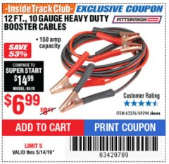 Harbor Freight ITC Coupon 12 FT., 10 GAUGE BOOSTER CABLES Lot No. 63376/69294 Expired: 5/14/19 - $6.99
