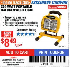 Harbor Freight ITC Coupon 250 WATT PORTABLE HALOGEN WORK LIGHT Lot No. 63972 Expired: 10/22/19 - $8.49