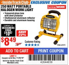 Harbor Freight ITC Coupon 250 WATT PORTABLE HALOGEN WORK LIGHT Lot No. 63972 Expired: 11/26/19 - $8.49