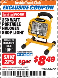 Harbor Freight ITC Coupon 250 WATT PORTABLE HALOGEN WORK LIGHT Lot No. 63972 Expired: 2/29/20 - $8.49