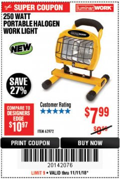 Harbor Freight Coupon 250 WATT PORTABLE HALOGEN WORK LIGHT Lot No. 63972 Expired: 11/11/18 - $7.99