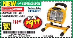 Harbor Freight Coupon 250 WATT PORTABLE HALOGEN WORK LIGHT Lot No. 63972 Expired: 12/14/19 - $9.99