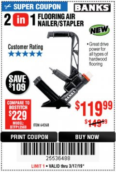 Harbor Freight Coupon 2 IN 1 FLOORING AIR NAILER/STAPLER Lot No. 64268 Expired: 3/17/19 - $119.99