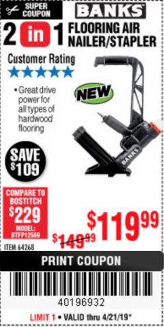 Harbor Freight Coupon 2 IN 1 FLOORING AIR NAILER/STAPLER Lot No. 64268 Expired: 4/21/19 - $119.99