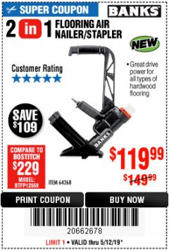 Harbor Freight Coupon 2 IN 1 FLOORING AIR NAILER/STAPLER Lot No. 64268 Expired: 5/12/19 - $119.99