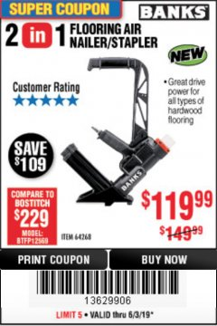 Harbor Freight Coupon 2 IN 1 FLOORING AIR NAILER/STAPLER Lot No. 64268 Expired: 6/30/19 - $119.99