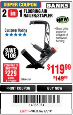 Harbor Freight Coupon 2 IN 1 FLOORING AIR NAILER/STAPLER Lot No. 64268 Expired: 7/1/19 - $119.99