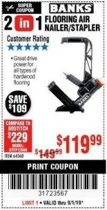 Harbor Freight Coupon 2 IN 1 FLOORING AIR NAILER/STAPLER Lot No. 64268 Expired: 9/1/19 - $119.99