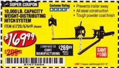 Harbor Freight Coupon 10,000 LB. CAPACITY WEIGHT-DISTRIBUTING HITCH SYSTEM Lot No. 67649/61720 Expired: 8/31/19 - $169.99