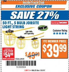 Harbor Freight ITC Coupon 50 FT., 5 BULB JOBSITE LIGHT STRING Lot No. 63939 Expired: 1/9/19 - $39.99