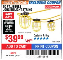 Harbor Freight ITC Coupon 50 FT., 5 BULB JOBSITE LIGHT STRING Lot No. 63939 Expired: 7/2/19 - $39.99