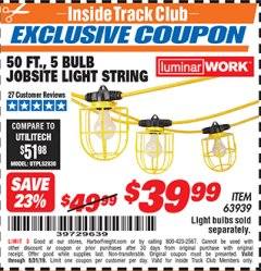 Harbor Freight ITC Coupon 50 FT., 5 BULB JOBSITE LIGHT STRING Lot No. 63939 Expired: 8/31/19 - $39.99