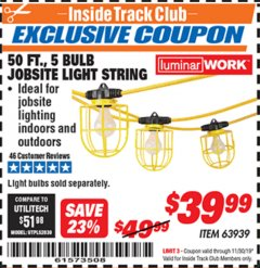 Harbor Freight ITC Coupon 50 FT., 5 BULB JOBSITE LIGHT STRING Lot No. 63939 Expired: 11/30/19 - $39.99