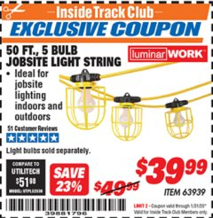 Harbor Freight ITC Coupon 50 FT., 5 BULB JOBSITE LIGHT STRING Lot No. 63939 Expired: 1/31/20 - $39.99
