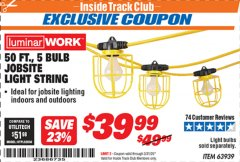 Harbor Freight ITC Coupon 50 FT., 5 BULB JOBSITE LIGHT STRING Lot No. 63939 Expired: 3/31/20 - $39.99