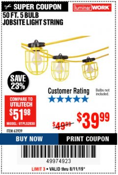 Harbor Freight Coupon 50 FT., 5 BULB JOBSITE LIGHT STRING Lot No. 63939 Expired: 8/11/19 - $39.99