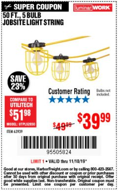 Harbor Freight Coupon 50 FT., 5 BULB JOBSITE LIGHT STRING Lot No. 63939 Expired: 11/10/19 - $39.99
