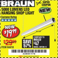 Harbor Freight Coupon BRAUN 5000 LUMENS LED HANGING SHOP LIGHT Lot No. 64410 Expired: 8/3/19 - $19.99