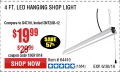 Harbor Freight Coupon BRAUN 5000 LUMENS LED HANGING SHOP LIGHT Lot No. 64410 Expired: 6/30/19 - $19.99