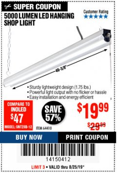 Harbor Freight Coupon BRAUN 5000 LUMENS LED HANGING SHOP LIGHT Lot No. 64410 Expired: 8/25/19 - $19.99