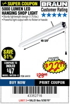 Harbor Freight Coupon BRAUN 5000 LUMENS LED HANGING SHOP LIGHT Lot No. 64410 Expired: 9/30/19 - $22.99