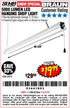 Harbor Freight Coupon BRAUN 5000 LUMENS LED HANGING SHOP LIGHT Lot No. 64410 Expired: 11/24/19 - $19.99
