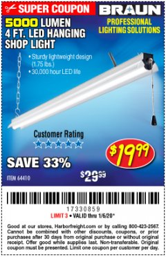 Harbor Freight Coupon BRAUN 5000 LUMENS LED HANGING SHOP LIGHT Lot No. 64410 Expired: 1/6/20 - $19.99