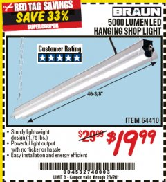 Harbor Freight Coupon BRAUN 5000 LUMENS LED HANGING SHOP LIGHT Lot No. 64410 Expired: 2/8/20 - $19.99
