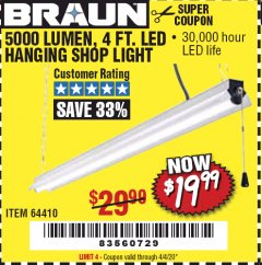 Harbor Freight Coupon BRAUN 5000 LUMENS LED HANGING SHOP LIGHT Lot No. 64410 Expired: 6/30/20 - $19.99