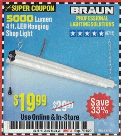 Harbor Freight Coupon BRAUN 5000 LUMENS LED HANGING SHOP LIGHT Lot No. 64410 Expired: 7/31/20 - $19.99