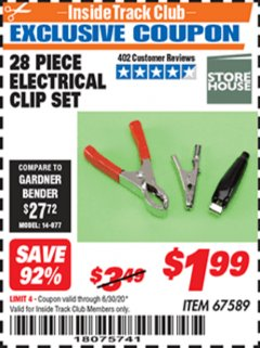 Harbor Freight ITC Coupon 28 PIECE ELECTRICAL CLIP SET Lot No. 67589 Dates Valid: 12/31/69 - 6/30/20 - $1.99
