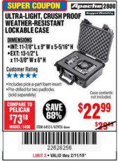 Harbor Freight Coupon APACHE 2800 CASE Lot No. 63926/64551 Expired: 2/11/19 - $22.99