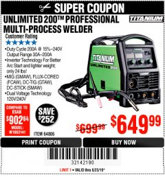 Harbor Freight Coupon TITANIUM UNLIMITED 200 PROFESSIONAL MULTIPROCESS WELDER Lot No. 64806 Expired: 6/23/19 - $649.99