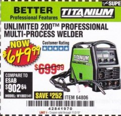 Harbor Freight Coupon TITANIUM UNLIMITED 200 PROFESSIONAL MULTIPROCESS WELDER Lot No. 64806 Expired: 11/2/19 - $649.99