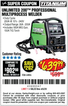 Harbor Freight Coupon TITANIUM UNLIMITED 200 PROFESSIONAL MULTIPROCESS WELDER Lot No. 64806 EXPIRES: 6/30/20 - $639.99