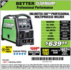 Harbor Freight Coupon TITANIUM UNLIMITED 200 PROFESSIONAL MULTIPROCESS WELDER Lot No. 64806 Valid Thru: 3/29/20 - $639.99