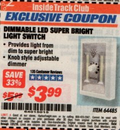 Harbor Freight ITC Coupon DIMMABLE LED SUPER BRIGHT LIGHT SWITCH Lot No. 64485 Expired: 7/31/19 - $3.99