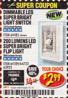 Harbor Freight Coupon DIMMABLE LED SUPER BRIGHT LIGHT SWITCH Lot No. 64485 Expired: 7/31/19 - $2.99