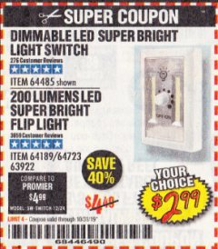 Harbor Freight Coupon DIMMABLE LED SUPER BRIGHT LIGHT SWITCH Lot No. 64485 Expired: 10/31/19 - $2.99