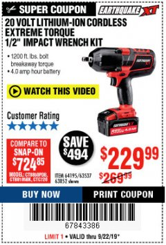 "Harbor Freight Coupon 20 VOLT LITHIUM CORDLESS 3/4"" EXTREME TORQUE IMPACT WRENCH KIT Lot No. 64350 Expired: 9/22/19 - $229.99"