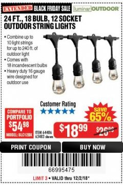 Harbor Freight Coupon 24FT., 18 BULB 12 SOCKET OUTDOOR STRING LIGHTS Lot No. 64486/63483 Expired: 12/2/18 - $18.99