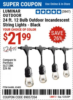 Harbor Freight Coupon 24FT., 18 BULB 12 SOCKET OUTDOOR STRING LIGHTS Lot No. 64486/63483 Expired: 12/3/20 - $21.99